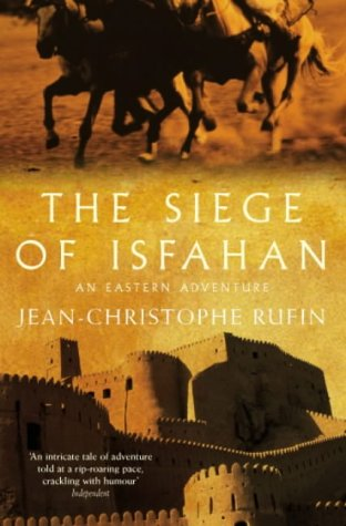 9780330489980: The Siege of Isfahan