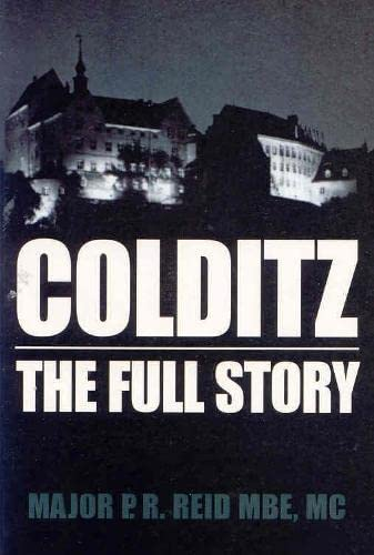 9780330490009: Colditz: The Full Story