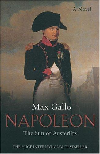 9780330490030: The Sun of Austerlitz: A Novel (Napoleon series) (No. 2)