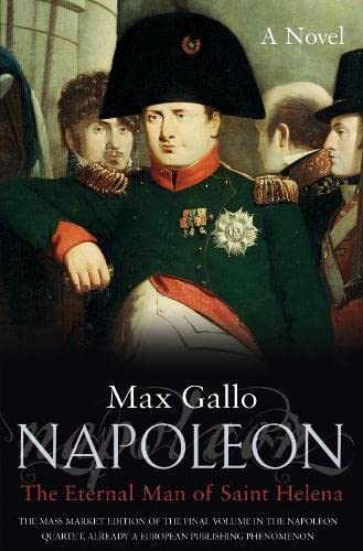 9780330490047: Napoleon: The Immortal of St Helen