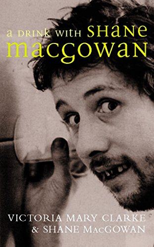 9780330490085: A Drink with Shane MacGowan