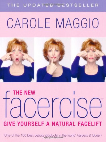 9780330490153: The New Facercise: Give Yourself a New Facelift
