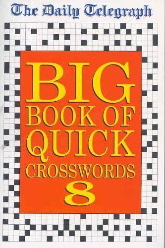 9780330490160: Daily Telegraph Big Book of Quick Crosswords 8: No.8