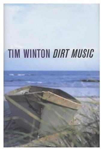 Dirt Music: Tim Winton