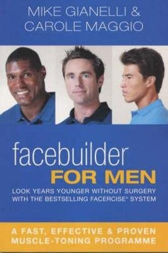 9780330490306: Facebuilder for Men: Look years younger without surgery