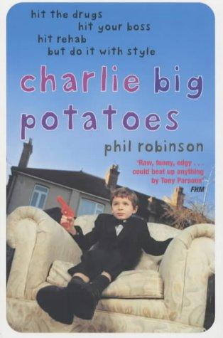 9780330490511: Charlie Big Potatoes