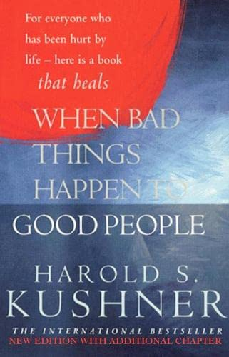When Bad Things Happen to Good People: S Kushner, Harold