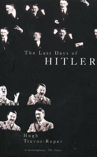 9780330490603: The Last Days of Hitler