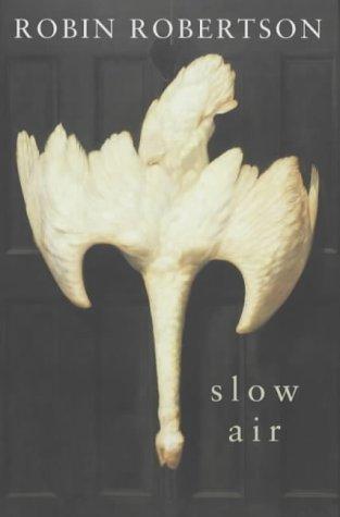 9780330491129: Slow Air