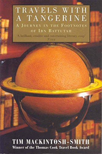 9780330491143: Travels with a Tangerine: A Journey in the Footnotes of Ibn Battutah