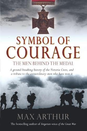 9780330491334: Symbol of Courage: The Men Behind the Medal