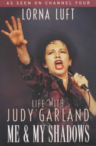 9780330491358: Me and My Shadows: Life with Judy Garland