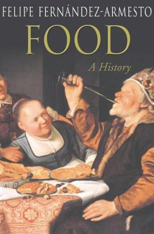 9780330491440: Food: A History