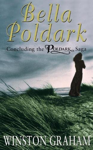 9780330491495: Bella Poldark: A Novel of Cornwall 1818-1820