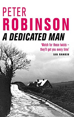 A Dedicated Man: Robinson, Peter