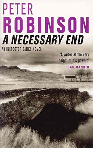 9780330491631: A Necessary End (Inspector Banks Mystery)
