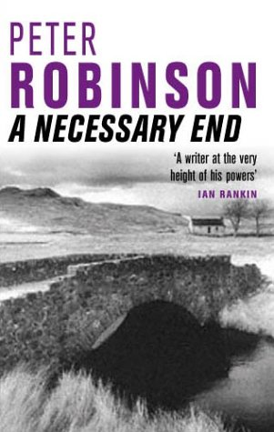 9780330491631: A Necessary End (The Inspector Banks series)