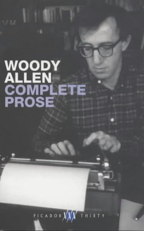 9780330491983: The Complete Prose (Picador Thirty)