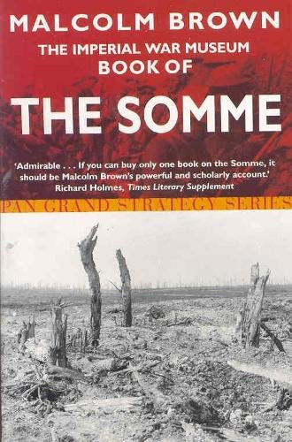 9780330492065: The Imperial War Museum Book of the Somme