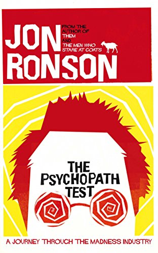 9780330492263: The Psychopath Test