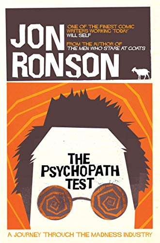 9780330492270: Psychopath Test: A Journey Through the Madness Industry