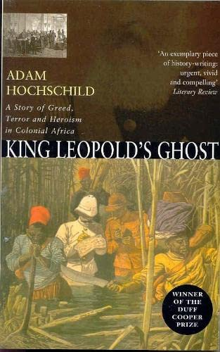 9780330492331: King Leopold's Ghost: A story of greed, terror and herois