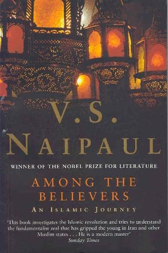 9780330492393: Among the Believers: An Islamist Journey