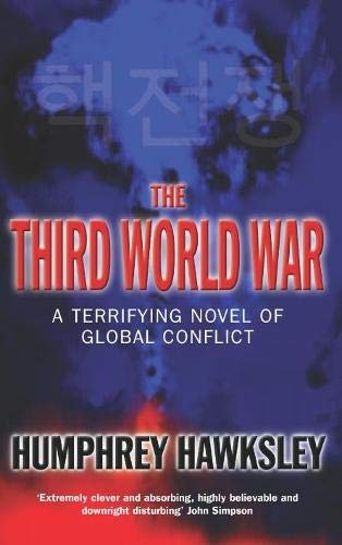 9780330492492: The Third World War: A Terrifying Novel Of Global Conflict