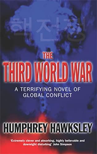 9780330492492: The Third World War: A Terrifying Novel of Global Conflict