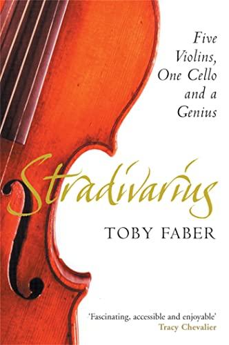 9780330492591: Stradivarius: Five Violins, One Cello and a Genius