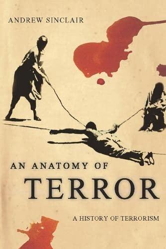 9780330492607: Anatomy Of Terror: A History Of Terrorism
