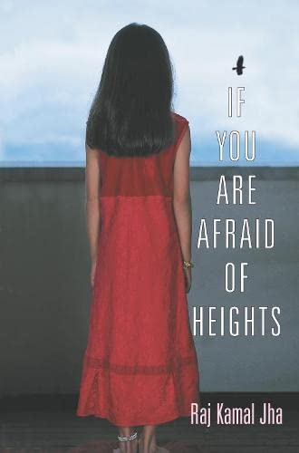 9780330493260: If You Are Afraid of Heights