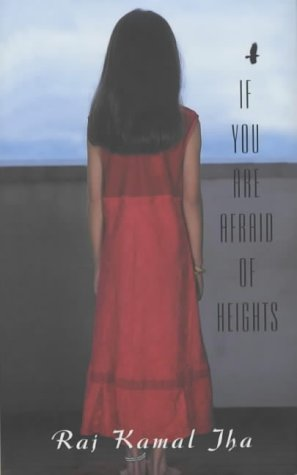 9780330493277: If You Are Afraid Of Heights :