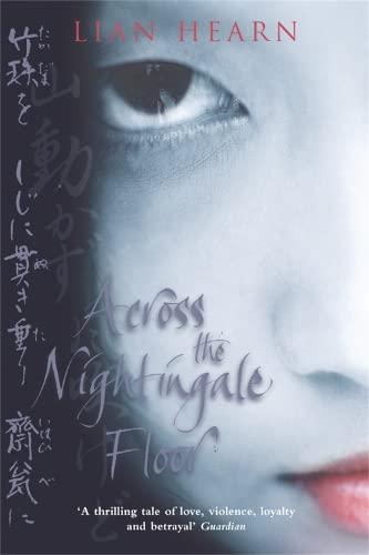 9780330493345: Across the Nightingale Floor (Tales of the Otori)