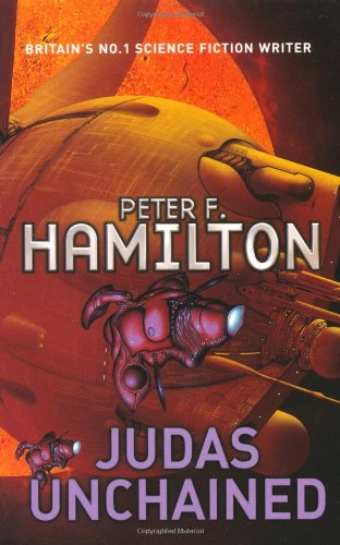 9780330493536: Judas Unchained (Commonwealth Saga)