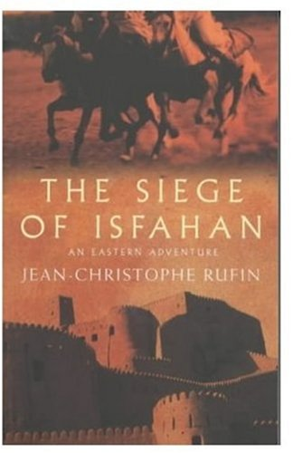 9780330493581: The Siege of Isfahan