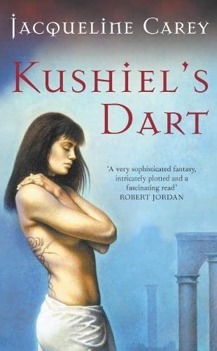 9780330493741: Kushiel's Dart