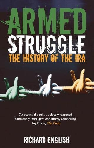 9780330493888: Armed Struggle: The History of the IRA