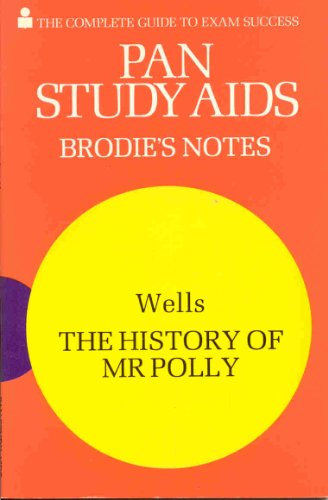 The History of Mister Polly: Brodie's Notes: H. G. Wells