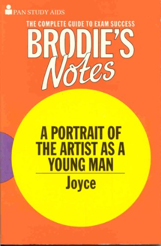 "9780330500753: Brodie's Notes on James Joyce's ""Portrait of the Artist as a Young Man"" (Pan study aids)"