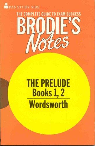 "9780330501347: Brodie's Notes on William Wordsworth's ""Prelude"": Bk. 1 & 2"