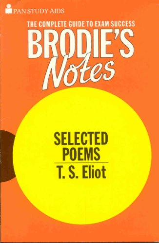 9780330501750: Brodie's Notes on T.S.Eliot's Selected Poems (Pan study aids)