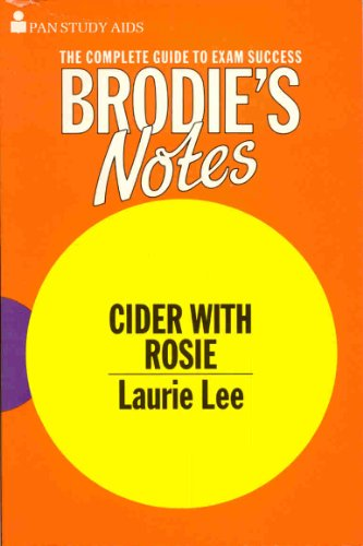 "Brodie's Notes on Laurie Lee's ""Cider with: Hardacre, Kenneth"