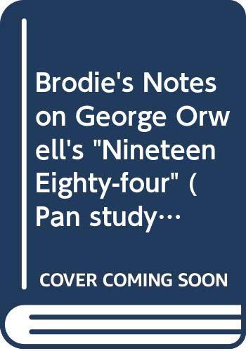 9780330503013: Brodie's Notes on George Orwell's
