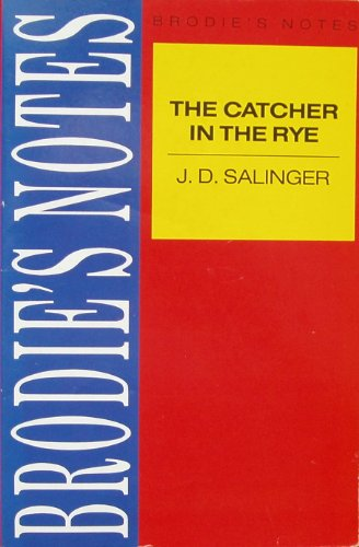 9780330503020: The Catcher in the Rye: Brodie's Notes
