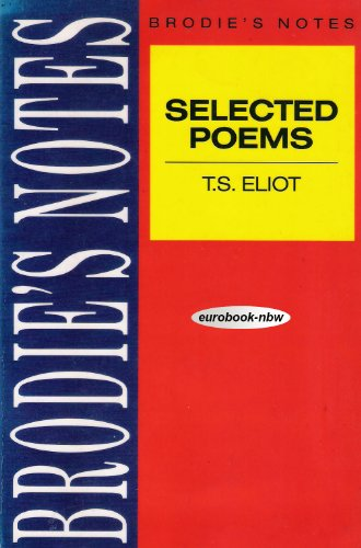 9780330503242: Brodie's Notes on T.S.Eliot's Selected Poems (Pan study aids)