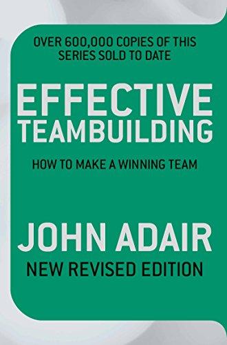 9780330504232: Effective Teambuilding: How to Make a Winning Team. John Adair
