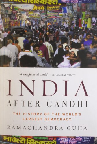 9780330505543: India After Gandhi: The History of the World's Largest Democracy