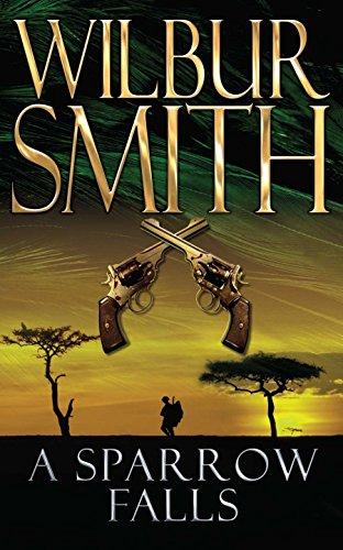 9780330505789: A Sparrow Falls. Wilbur Smith