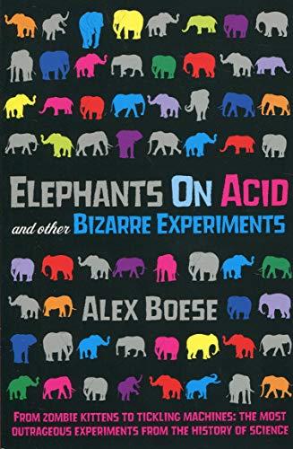 9780330506649: Elephants on Acid: and Other Bizarre Experiments
